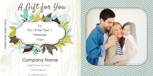 gift certificate in shades of turquoise and green with a picture of a family. You can use any photo.